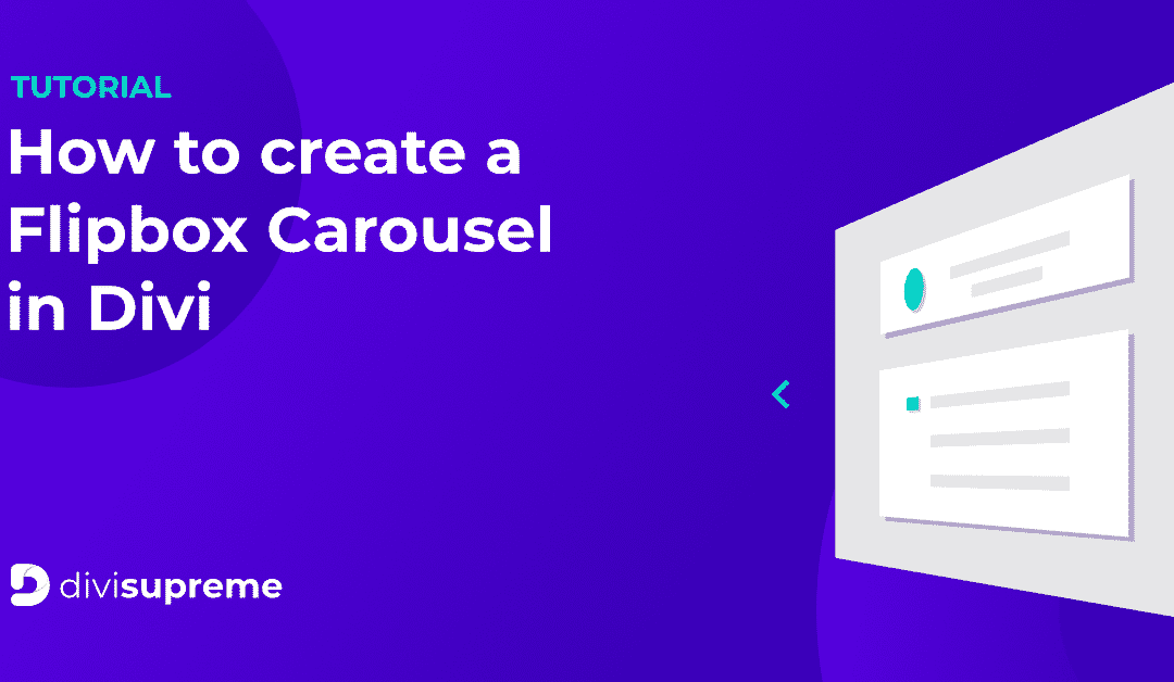 How to create a Flipbox Carousel in Divi