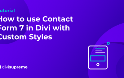 How to use Contact Form 7 in Divi with Custom Styles