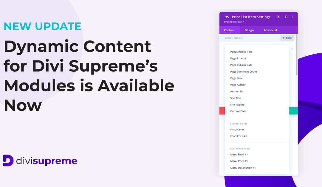 Dynamic Content for Divi Supreme's Modules is Available Now