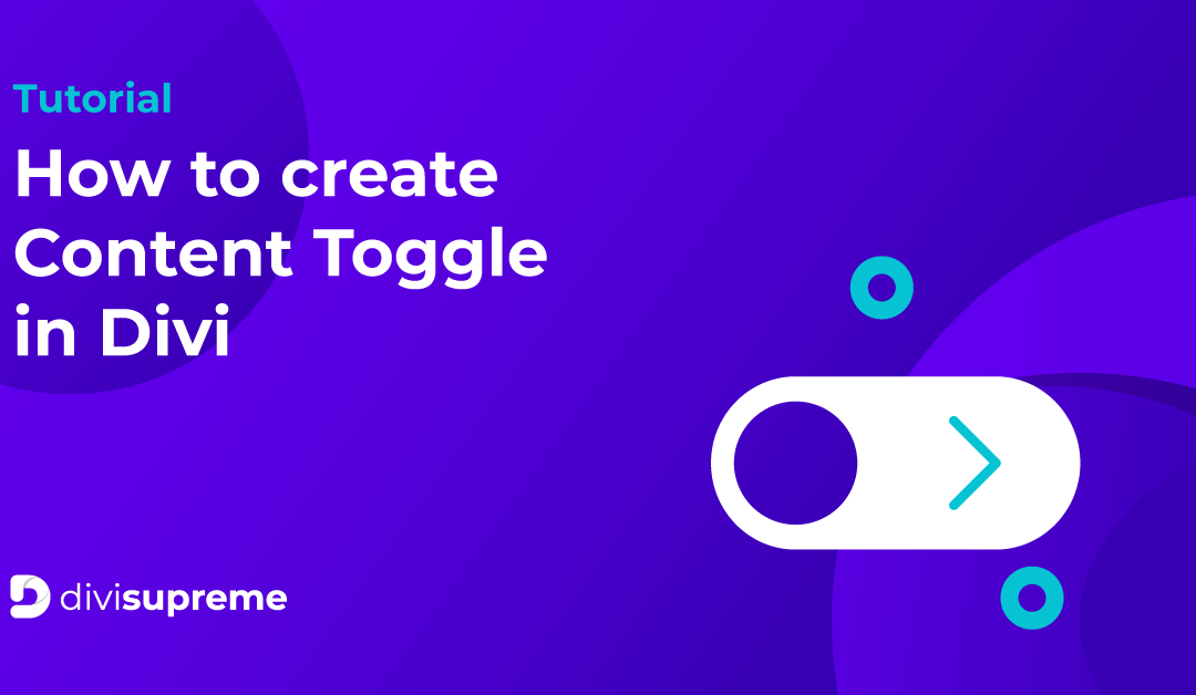 How to create Content Toggle in Divi