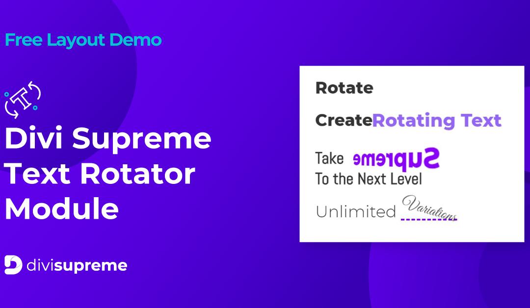 Free Layout Demo: Divi Supreme Text Rotator Module