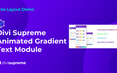 Free Layout Demo: Divi Supreme Animated Gradient Text Module